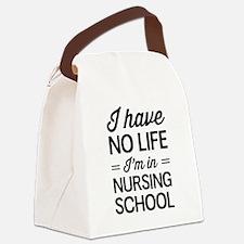 No life in nursing school Canvas Lunch Bag