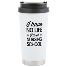 No life in nursing school Travel Mug