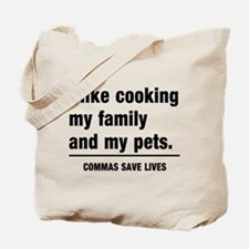Commas save lives Tote Bag