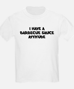 BARBECUE SAUCE attitude T-Shirt