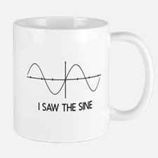 I saw the sine Mugs