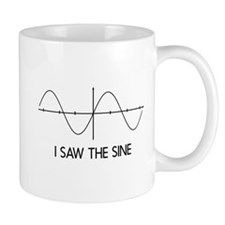 I saw the sine Mugs