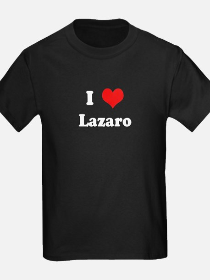 I Love Lazaro T