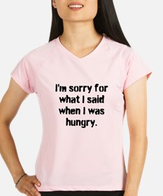Im sorry for what I said when I was hungry. Perfor