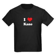 I Love Kane T