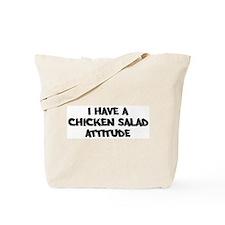 CHICKEN SALAD attitude Tote Bag