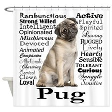 Pug Traits Shower Curtain