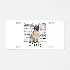 Pug Traits Aluminum License Plate