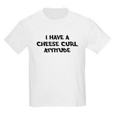 CHEESE CURL attitude T-Shirt