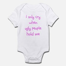 I ONLY CRY Infant Bodysuit