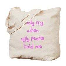 I ONLY CRY Tote Bag