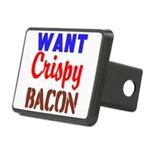 Want Crispy Bacon Hitch Cover