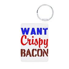 Want Crispy Bacon Keychains