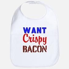 Want Crispy Bacon Bib