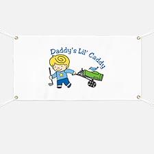 Daddys Lil Caddy Banner