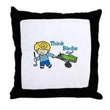 Think Birdie Throw Pillow