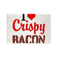 I Love Crispy Bacon Magnets