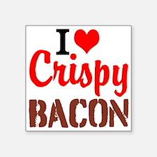 I Love Crispy Bacon Sticker