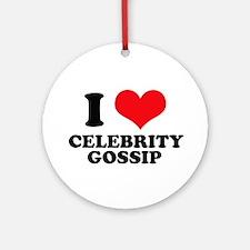 I Love (Heart) Celebrity Goss Ornament (Round)