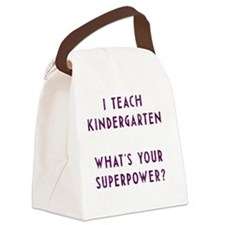 I teach kindergarten what's your  Canvas Lunch Bag