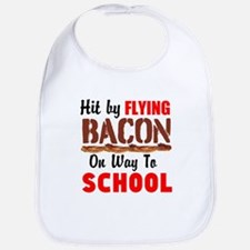 Hit By Flying Bacon on way to School Bib