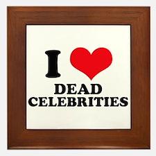 I Love (Heart) Dead Celebriti Framed Tile