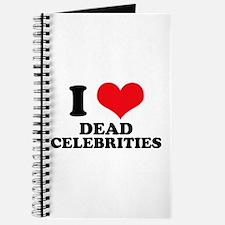 I Love (Heart) Dead Celebriti Journal