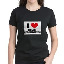 I Love (Heart) Dead Celebriti Tee