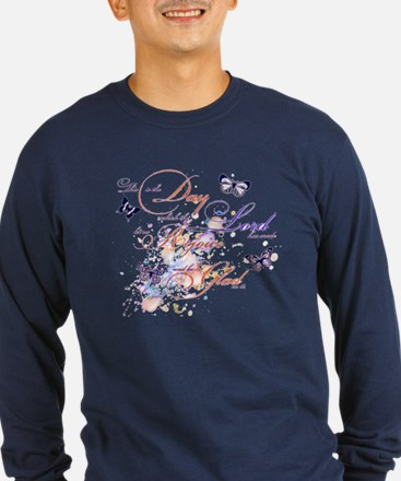 This is the Day Long Sleeve T-Shirt
