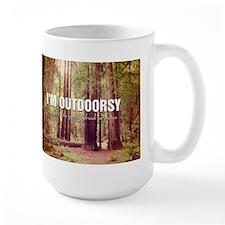 I'm Outdoorsy In That I Like Getting Dr Mug