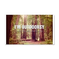 I'm Outdoorsy In That I Like Ge Car Magnet 20 x 12