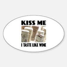 Kiss Me Wine Oval Decal