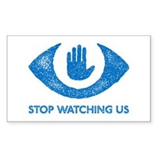 Stop Watching Us Decal