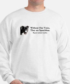 Without Our Voice Sweatshirt