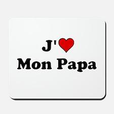 J HEART Mon Papa Mousepad