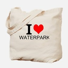I Love Waterparks Tote Bag