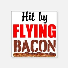 Hit By Flying Bacon Sticker