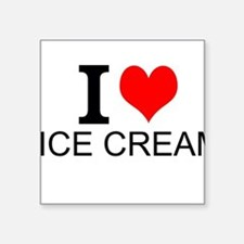 I Love Ice Cream Sticker