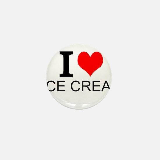 I Love Ice Cream Mini Button