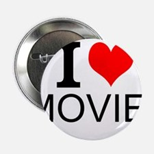 """I Love Movies 2.25"""" Button"""