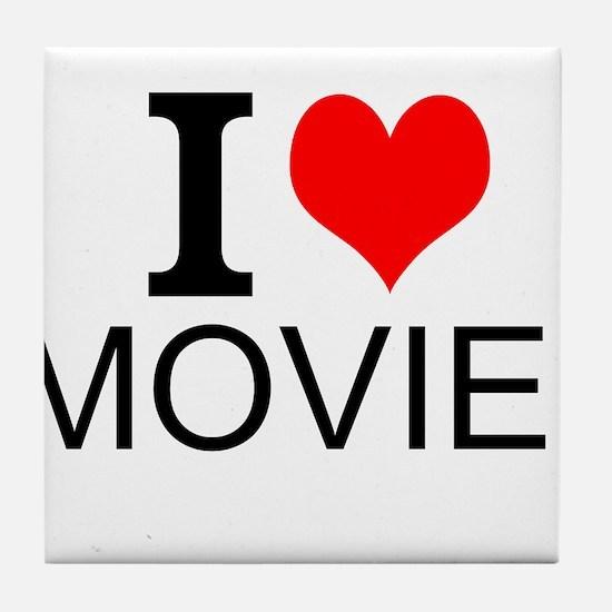 I Love Movies Tile Coaster