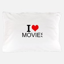 I Love Movies Pillow Case