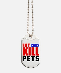 Hot Cars Kill Pets Dog Tags