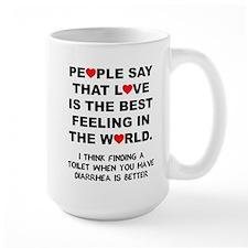 Love Is The Best Feeling Diarrhea Mugs