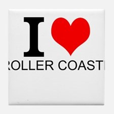I Love Roller Coasters Tile Coaster