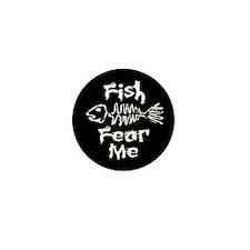 Fish Fear Me Mini Button