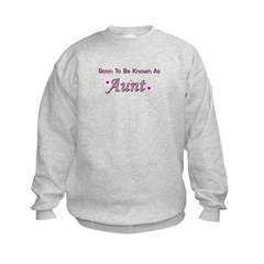 Soon To Be Known As Aunt Sweatshirt