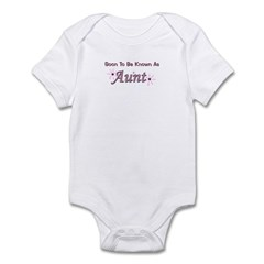 Soon To Be Known As Aunt Infant Bodysuit