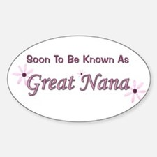 Soon To Be Great Nana Oval Decal