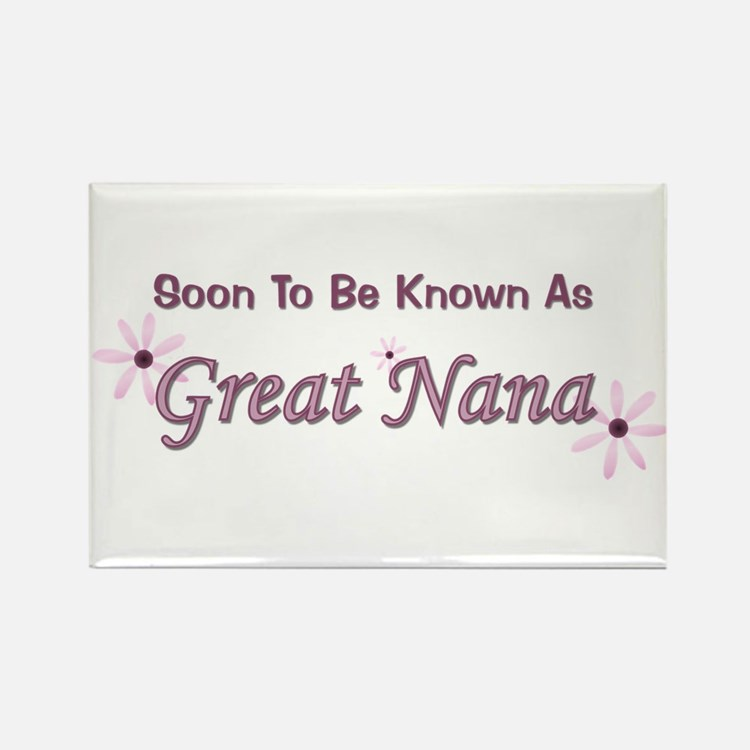 Soon To Be Great Nana Rectangle Magnet
